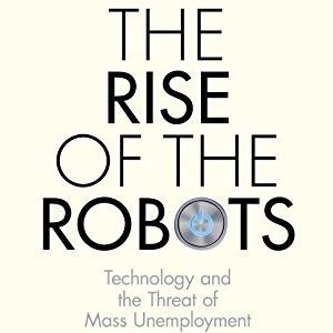 Martin Ford – Rise of the Robots