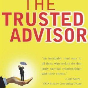 David Maister – The trusted advisor