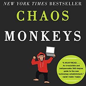 Antonio Garcia Martinez – Chaos monkeys