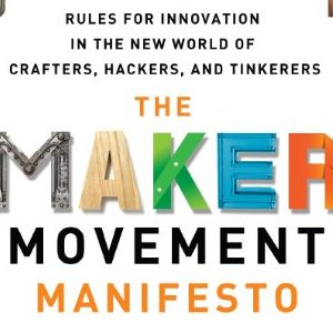 Mark Hatch – The maker manifesto