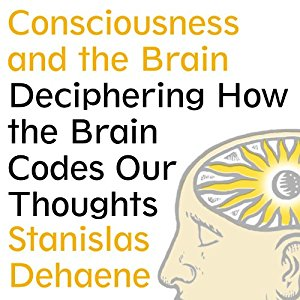 Stanislas Deheane – Consciousness and the brain
