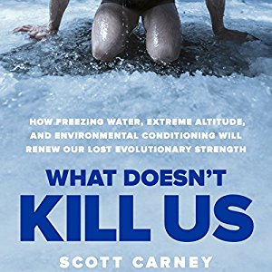 Scott Carney – What doesn't kill us